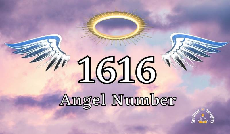 Angel Number 1616 Spiritual Meaning & Its Secret Messages for You