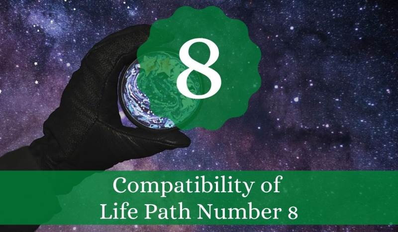 Compatibility of Life Path Number 8
