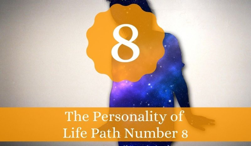The Personality of Life Path Number 8