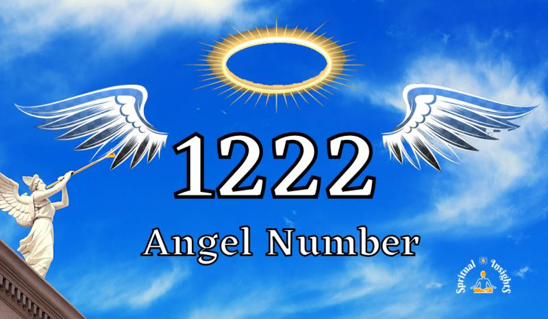 Angel Number 1222 – Meaning & Spiritual Message