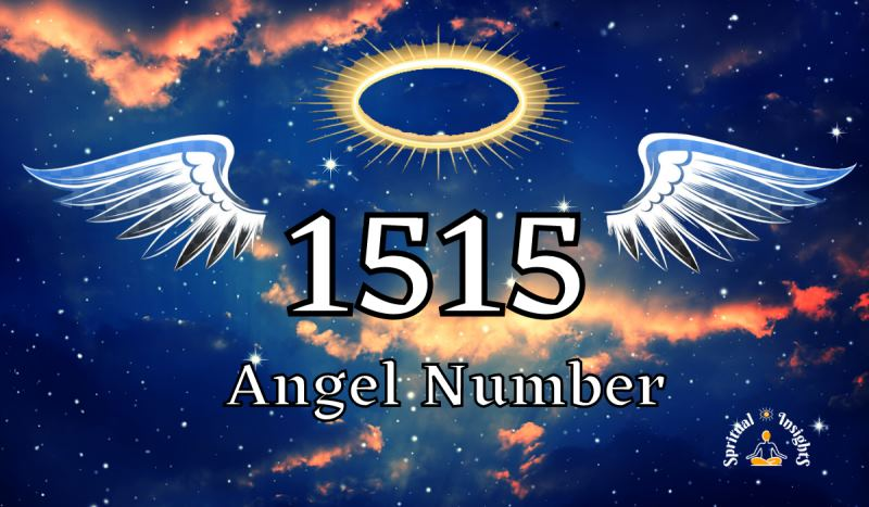 Angel Number 1515 – Meaning & Spiritual Message