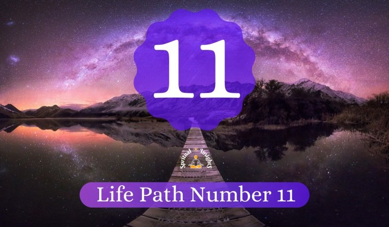Life Path Number 11 Meaning, Personality, Career & Compatibility