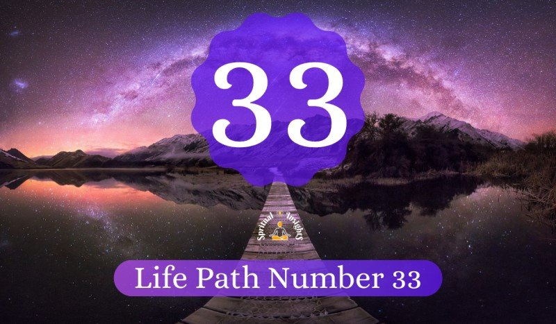 Life Path Number 33 Meaning, Personality, Career & Compatibility